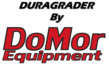 DoMor Equipment's innovative series of grader attachments are the perfect attachment.