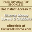 FREE DIvorce Tip eBooklets at CivilizedDivorce.com