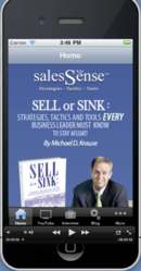 Ensure greater sales success with the new Sell or Sink app for the Android platform from Sales Sense Solutions, Inc.