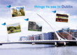 things to see in Dublin