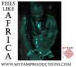 MYFAM Productions - Feels Like Africa