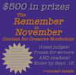 The Remember in November Contest for Creative Nonfiction contest details with deadline of sept. 15 highlighted and $500 in prizes featured