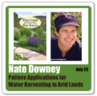 Nate Downey, eco-author, to teach water harvesting in arid lands