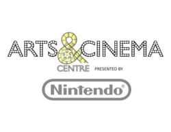 Arts & Cinema Centre presented by Nintendo