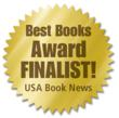 Selling Change, Finalist Award for Best Management and Leadership Book of 2010 by USA Book News