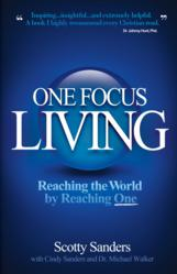 """One Focus Living"" by Scotty Sanders"