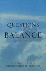 QUESTIONS IN THE BALANCE
