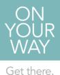 """On Your Way Company Logo with slogan: """"Get There"""""""