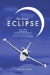 """The Great Eclipse"""" by Dennis Maxwell follows the story of an aviation company."""