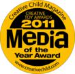 Creative Child Magazine 2011 Media of the Year Award