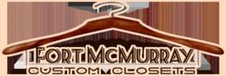 Fort McMurray Custom Closets