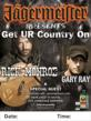 "Jägermeister Presents the ""GET UR COUNTRTY ON"" Club Tour Starring Rick Monroe and Gary Ray"