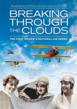 Breaking Through the Clouds: The First Women's National Air Derby Documentary to Show at EAA's AirVenture This Week