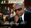 "J.T. ""BA'BRO"" JOHNSON I'm Doing Me,"" CD Release"