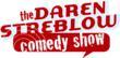 Daren Streblow, comedy, comedian, funny