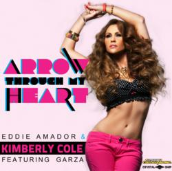 """Eddie Amador & Kimberly Cole Release Their First Dance Collaboration Arrow Through My Heart"""" featuring Garza (Citrusonic Stereophonic / Crystal Ship Music)"""