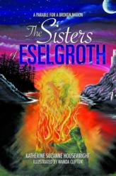 The Sisters of Eselgroth