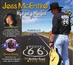 Man on a Mission, Jess McEntire, Loretta Lynn, Danny Shirley, Confederate Railroad