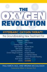 The Oxygen Revolution offers Hope for Many Hopeless Diseases.