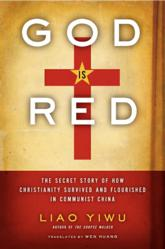 Jacket Image - God is Red by Liao Yiwu