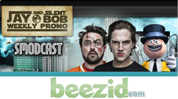 Jay and Silent Bob Smodcast Beezid