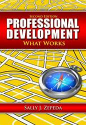 Professional Development: What Works, 2nd Edition