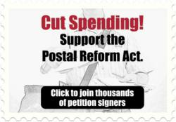 Sign TheTeaParty.net petition to support the Postal Reform Act!