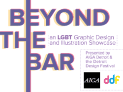 Beyond the Bar - presented by AIGA Detroit and the Detroit Design Festival