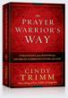 NEW RELEASE: THE PRAYER WARRIOR'S WAY