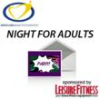 "Mike Clark Legacy Foundation's ""Night for Adults"" Party Sponsored by Leisure Fitness"