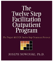 Twelve Step Facilitation Outpatient Program by Joseph Nowinski is the only manualized version of the Twelve Step model.