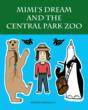 """Mimi's Dream and the Central Park Zoo"""