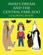 """Mimi's Dream and the Central Park Zoo Coloring Book"""