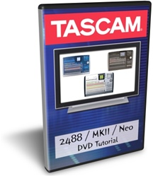 Tascam 2488 Neo Training DVD Review
