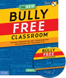 The New Bully Free Classroom book cover