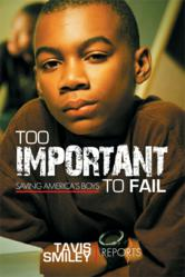 SmileyBooks Releases its First E-Book Original, Too Important to Fail: Saving America's Boys