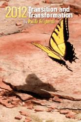 """2012: Transition and Transformation"" by Paula Frighetti"
