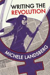 Writing the Revolution by Michele Landsberg book cover