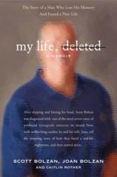 Jacket Image - My Life, Deleted by Scott Bolzan, Joan Bolzan with Caitlin Rother