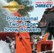 Snow Blowers Direct Announces Recommended Two-Stage Professional Snow...