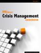 Anticipate, Manage and Resolve a Crisis With PR News'...