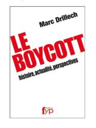 Le Boycott  histoire, actualité, perspectives par Marc Drillech