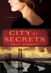 Book Jacket of City of Secrets by Kelli Stanley