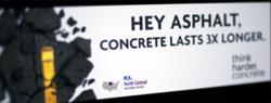 This billboard was viewed by hundreds of thousands of frustrated commuters during asphalt repaving.