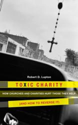Jacket Image - Toxic Charity by Robert D. Lupton