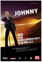 JOHNNY HALLYDAY au Stade Charles Ehrmann - Nice le Samedi 30 Juin 2012 à 19h30