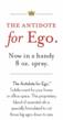 The Antidote for Ego.
