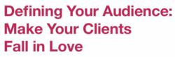 White paper - Content Marketing: Define Your Audience, Make Your Clients Fall in Love