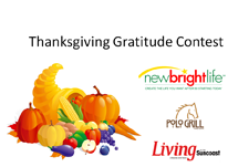 Thanksgiving Gratitude Contest by New Bright Life