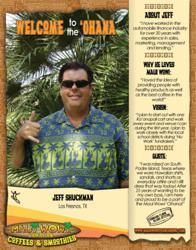 Jeff Shuckmam, Maui Wowi Franchisee, Los Fernos, Texas!